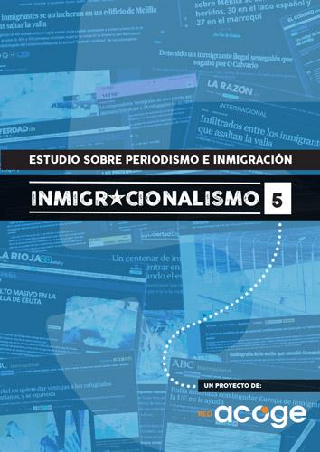 Inmigracionalismo #5 Informe
