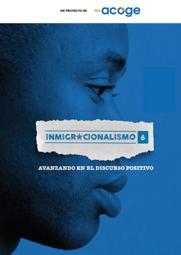 Inmigracionalismo #6 Informe