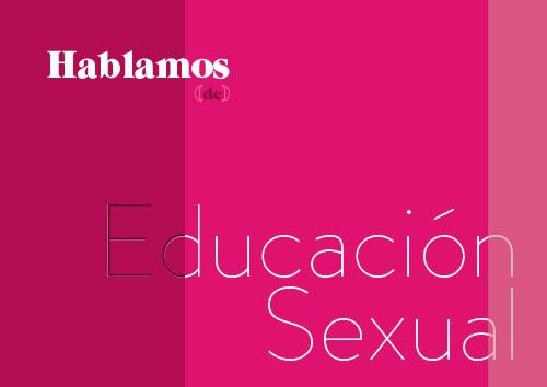 Hablemos de Educación Sexual